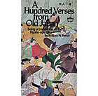 A hundred verses from old Japan, being a translation of the Hyaku-nin-isshiu