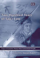 Two hundred years of Say's law : essays on economic theory's most controversial principle