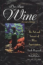 The taste of wine : the art and science of wine appreciation