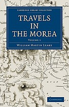 Travels in the Morea : in three volumes