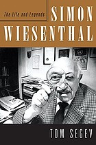 Simon Wiesenthal : the life and legends