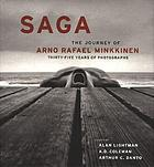 Saga : the journey of Arno Rafael Minkkinen : thirty-five years of photographs