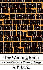 The working brain; an introduction to neuropsychology
