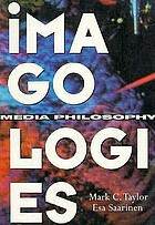 Imagologies : media philosophy
