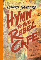 Hymn to the Rebel Cafe