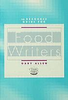 Resource guide for food writers