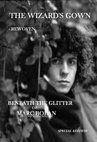 The wizard's gown : rewoven : beneath the glitter of Marc Bolan