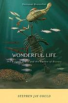 Wonderful life : the Burgess Shale and the nature of history