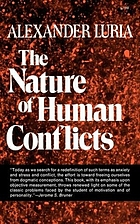 The nature of human conflicts : or emotion, conflict and will : an objective study of disorganisation and control of human behaviour