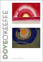 Dove/O'Keeffe : circles of influence