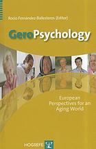 GeroPsychology : European perspectives for an aging world