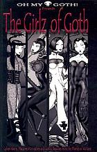 The girlz of Goth : cyber vixens, macabre man-eaters and gothic beauties from the worlds of Voltaire