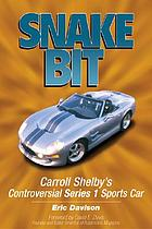 Snake bit : Carroll Shelby's controversial Series 1 sports car
