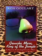 Groucho Marx, king of the jungle
