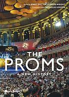 The Proms : a new history