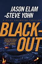 Blackout : a Riley Covington thriller