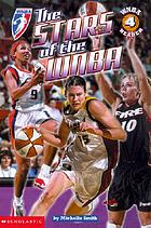 The stars of the WNBA