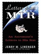 Letters from mir : an astronaut's letters to his son