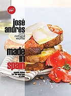Made in Spain : Spanish dishes for the American kitchen
