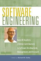 Software engineering : Barry W. Boehm's lifetime contributions to software development, management, and research