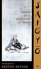 Saigyō, poems of a mountain home