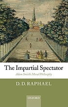 The impartial spectator : Adam Smith's moral philosophy