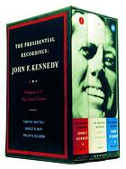 John F. Kennedy : the great crises