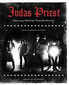 Judas Priest : heavy metal painkillers : an illustrated history