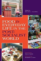 Food & everyday life in the postsocialist world