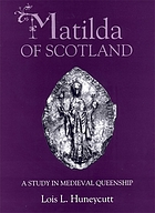 Matilda of Scotland and the development of medieval queenship