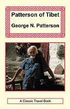 Patterson of Tibet : death throes of a nation