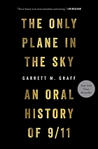 The only plane in the sky : an oral history of 9/11