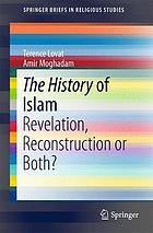The history of Islam : revelation, reconstruction or both?