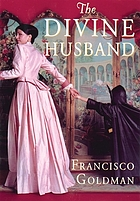 The divine husband : a novel
