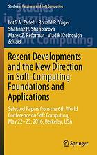 Recent Developments and the New Direction in Soft-Computing Foundations and Applications.
