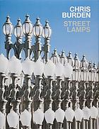 Chris Burden : streetlamps.