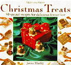 Step-by-step Christmas Treats : 50 Special Recipes for Delicious Festive Fare