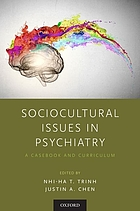 Sociocultural issues in psychiatry : a casebook and curriculum