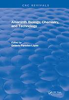 Amaranth Biology, Chemistry, and Technology