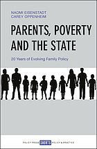 Parents, poverty and the state : 20 years of evolving family policy