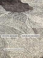 Doubled shadows : selected poetry of Ouyang Jianghe = Chong ying