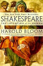 Shakespeare : the invention of the human