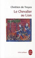 Le Chevalier Au Lion Ou Le Roman D Yvain Book 1994