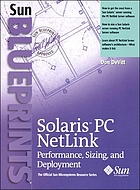 Solaris PC netlink : performance, sizing, and deployment