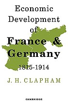The economic development of France and Germany, 1815-1914