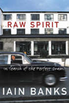 Raw spirit : in search of the perfect dram