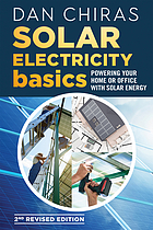 Solar electricity basics : powering your home or office with solar energy