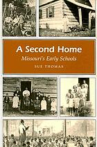 A second home : Missouri's early schools