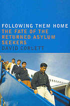 Following them home : the fate of the returned asylum seekers