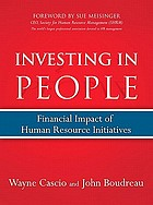 Investing in people : financial impact of human resource initiatives
